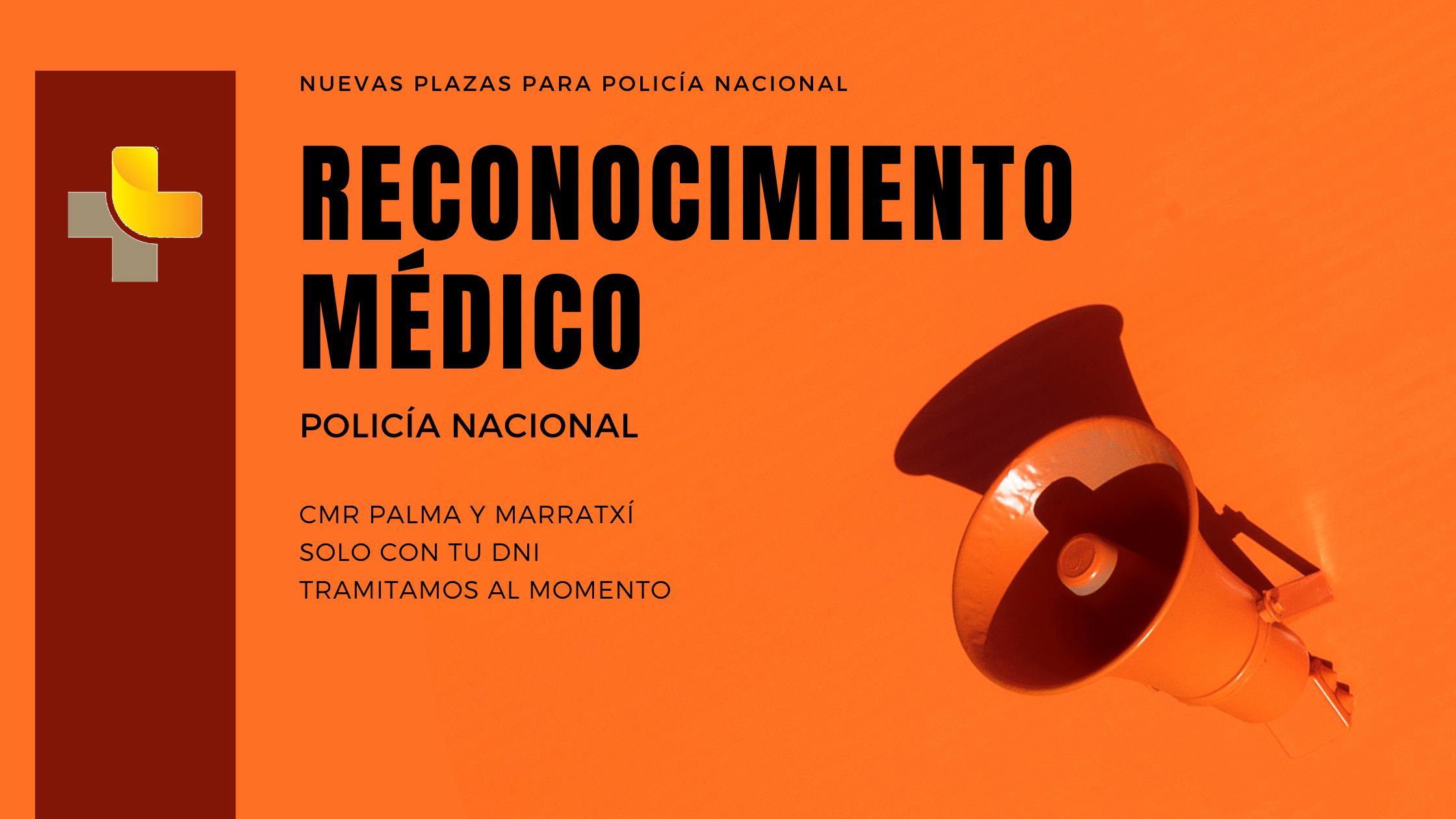 reconocimiento medico plazas policia